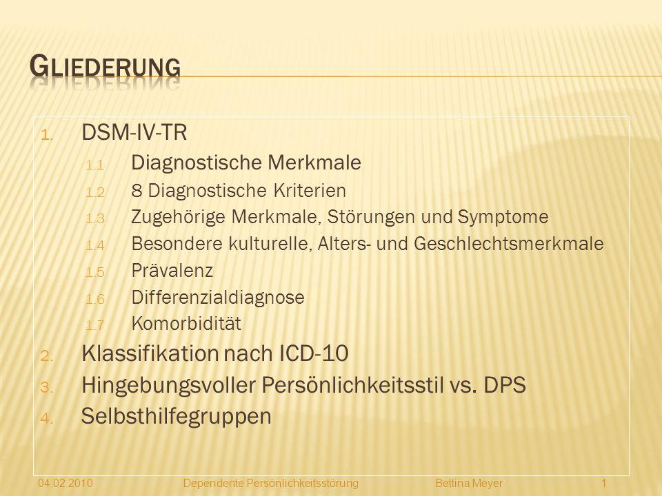 Gliederung DSM-IV-TR Klassifikation nach ICD-10