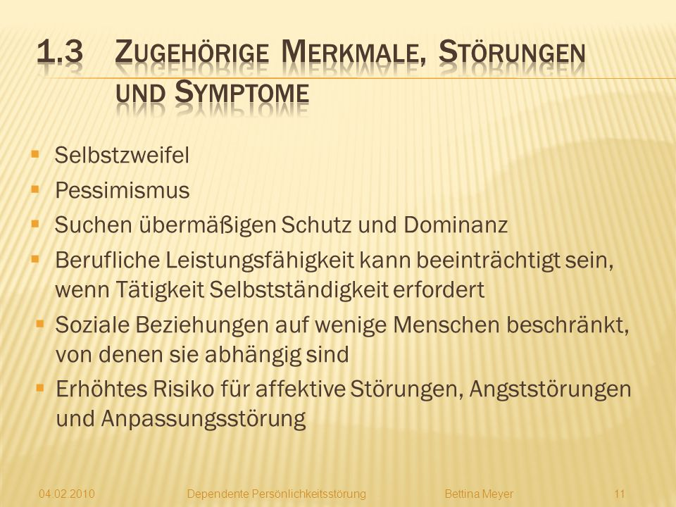1.3 Zugehörige Merkmale, Störungen und Symptome