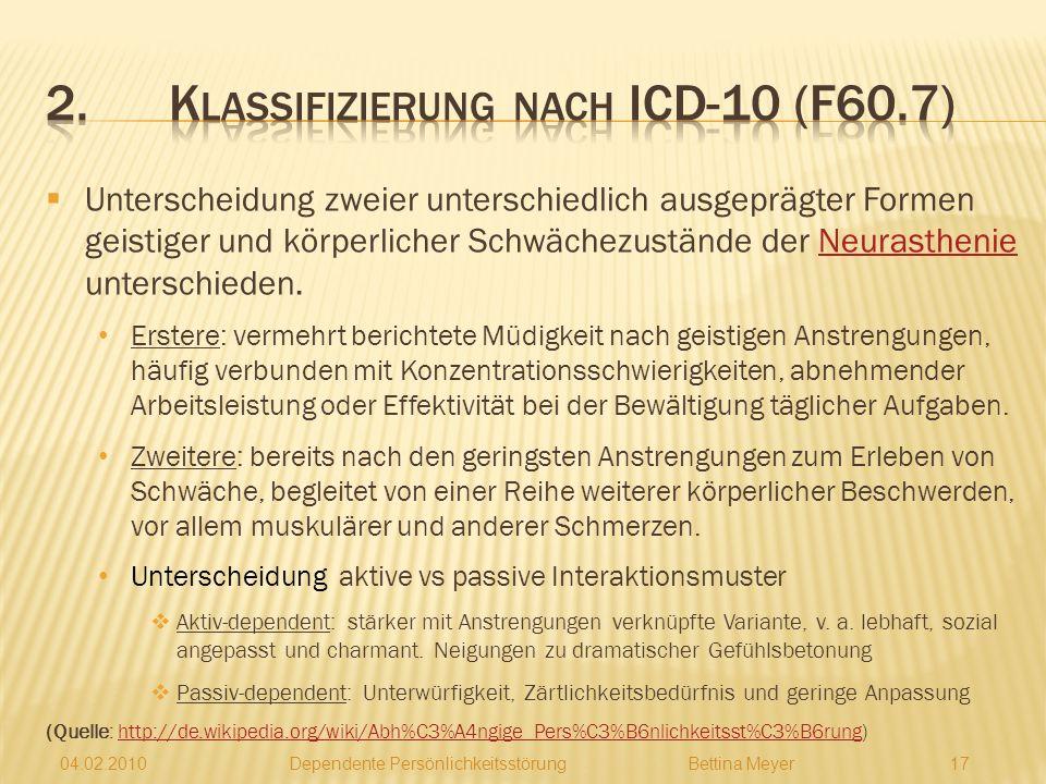 2. Klassifizierung nach ICD-10 (F60.7)