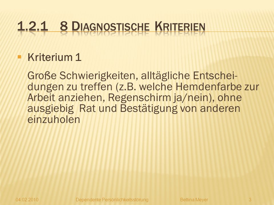 1.2.1 8 Diagnostische Kriterien