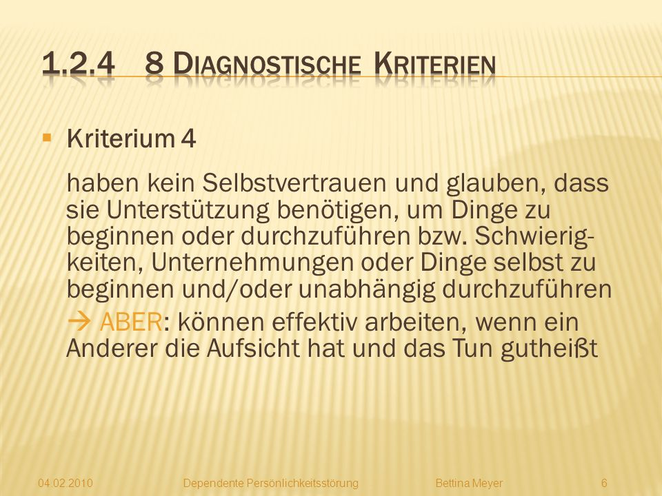 1.2.4 8 Diagnostische Kriterien