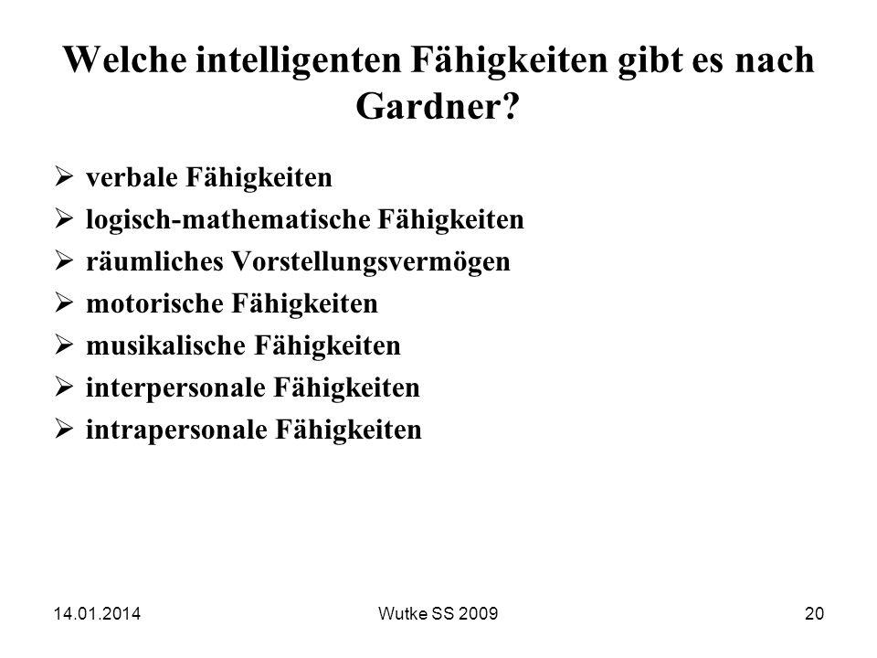 Welche intelligenten Fähigkeiten gibt es nach Gardner