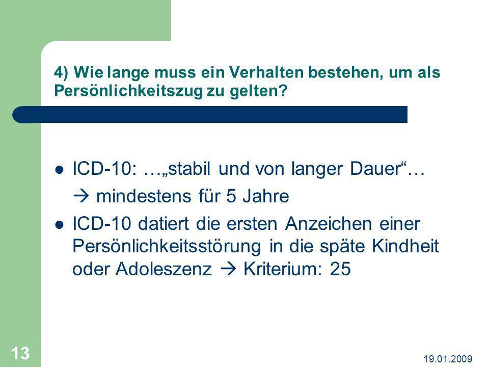 """ICD-10: …""""stabil und von langer Dauer …  mindestens für 5 Jahre"""
