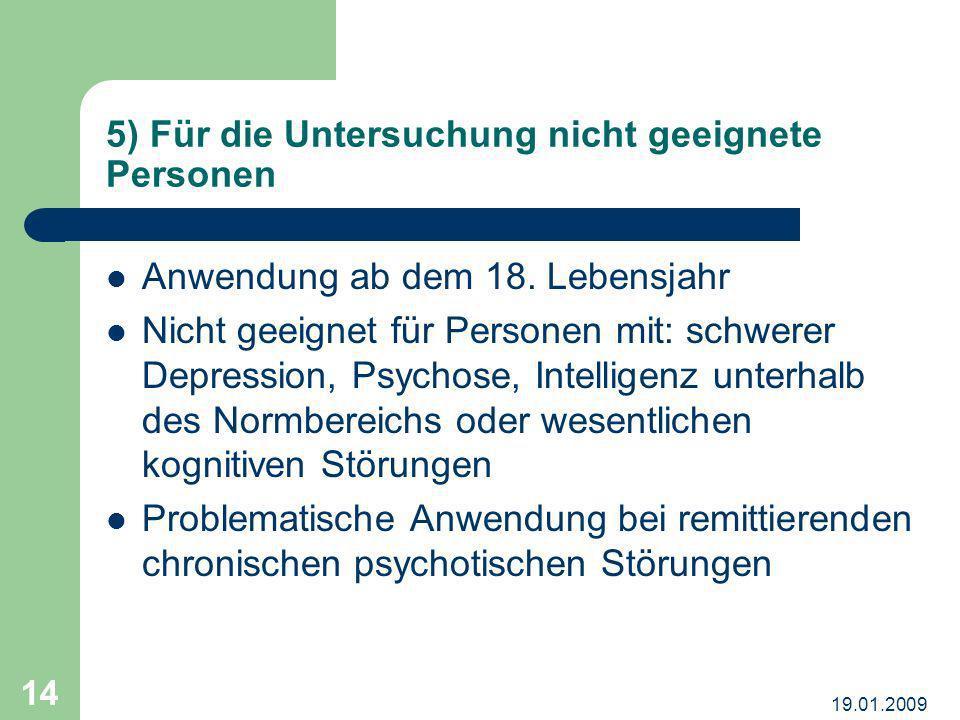 5) Für die Untersuchung nicht geeignete Personen