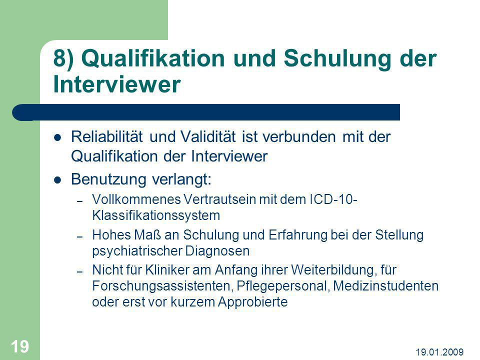 8) Qualifikation und Schulung der Interviewer