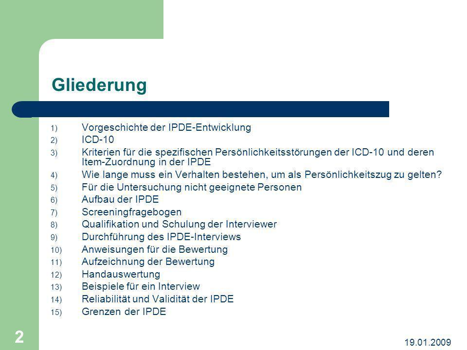Gliederung Vorgeschichte der IPDE-Entwicklung ICD-10
