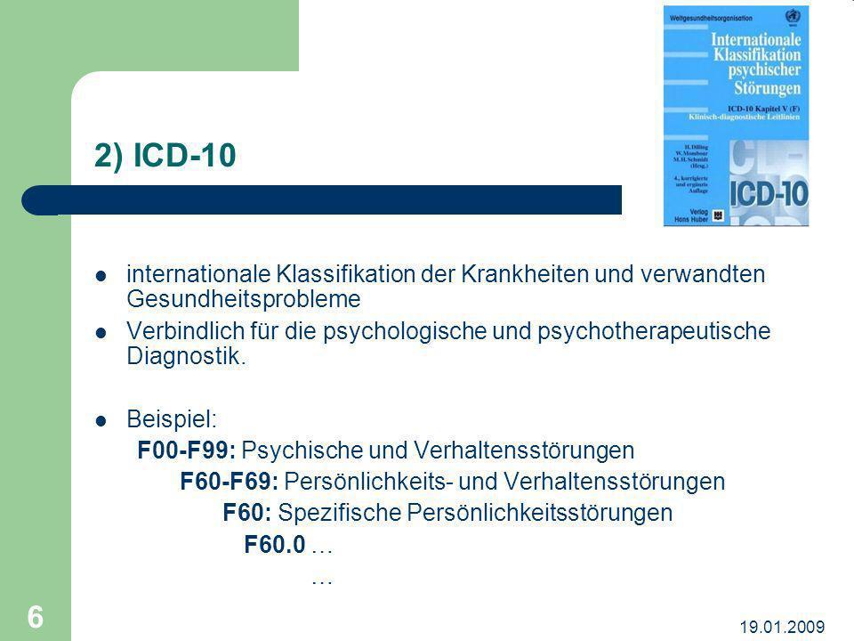 2) ICD-10 internationale Klassifikation der Krankheiten und verwandten Gesundheitsprobleme.