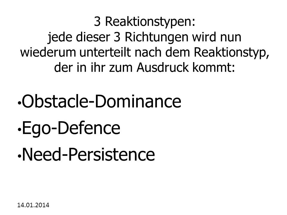 Obstacle-Dominance Ego-Defence Need-Persistence