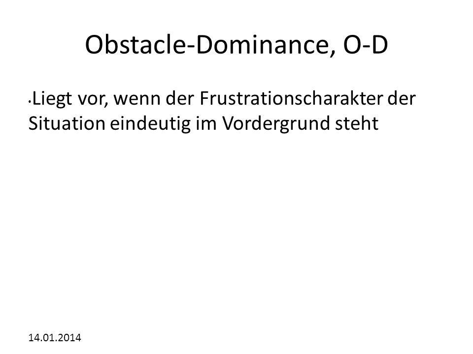 Obstacle-Dominance, O-D