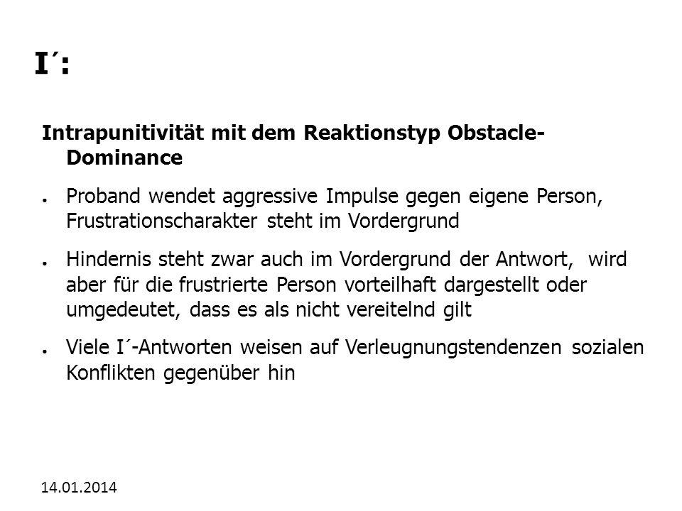 I´: Intrapunitivität mit dem Reaktionstyp Obstacle- Dominance