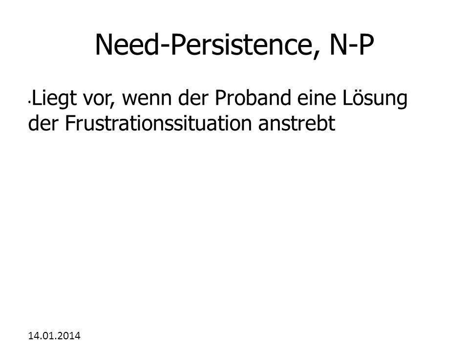 Need-Persistence, N-P Liegt vor, wenn der Proband eine Lösung der Frustrationssituation anstrebt.