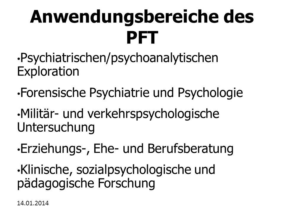 Anwendungsbereiche des PFT