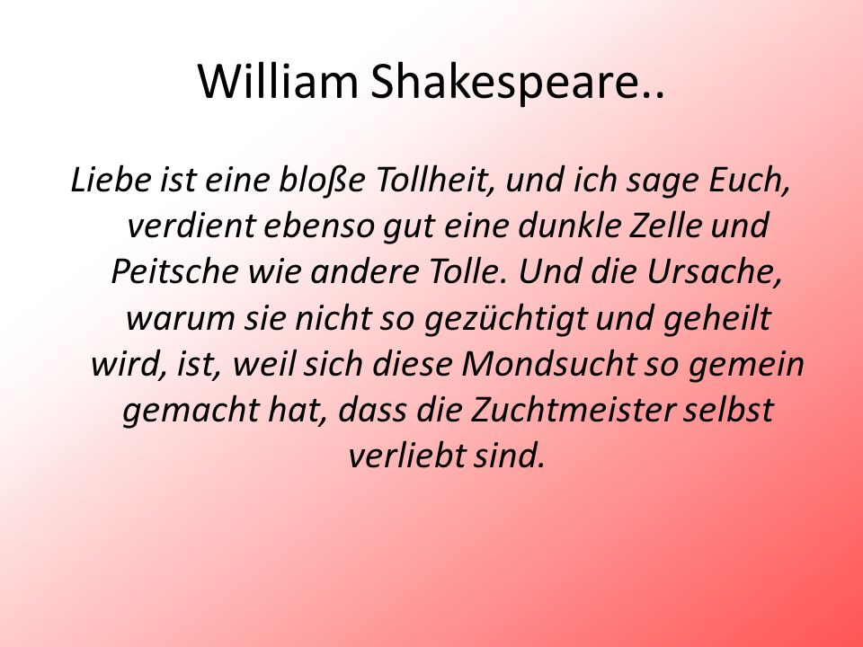 William Shakespeare..