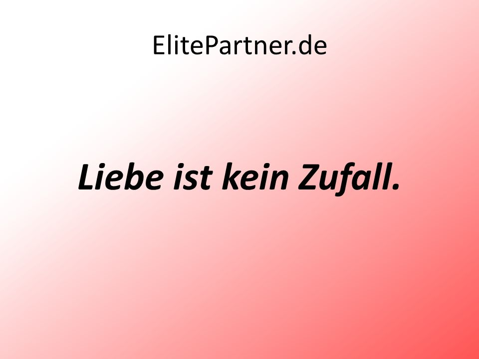 ElitePartner.de Liebe ist kein Zufall.