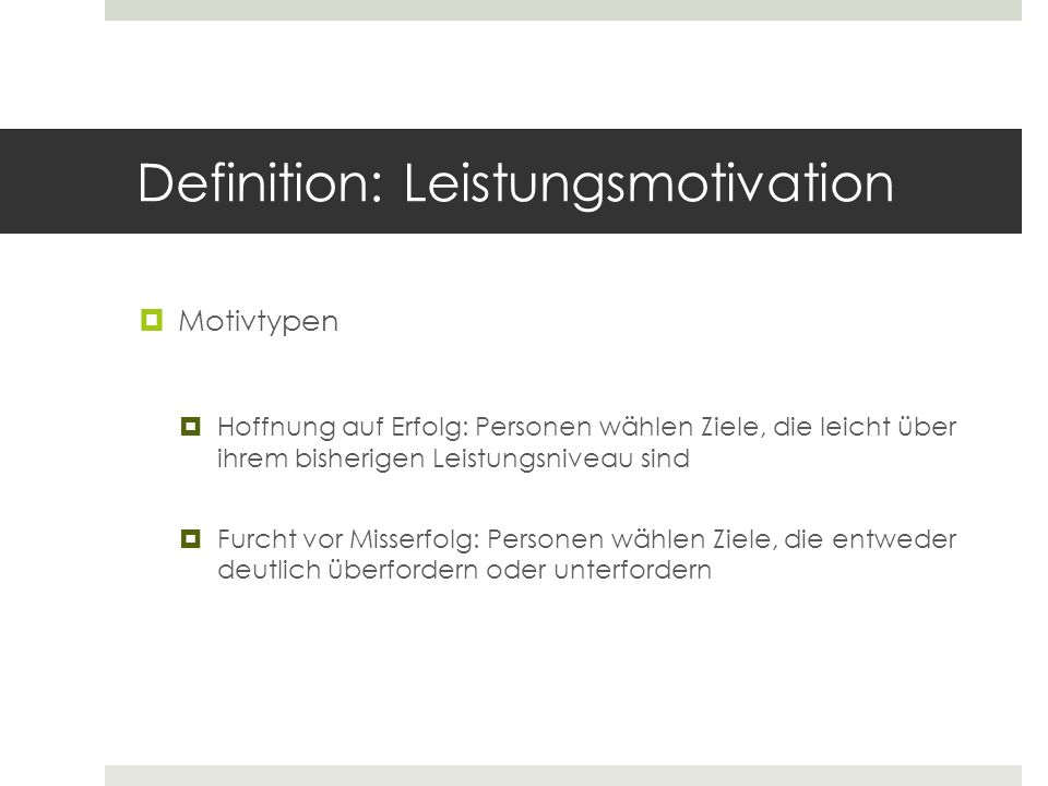 Definition: Leistungsmotivation