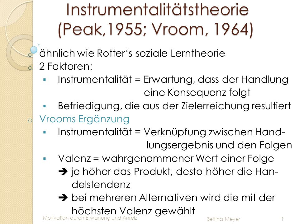 Instrumentalitätstheorie (Peak,1955; Vroom, 1964)