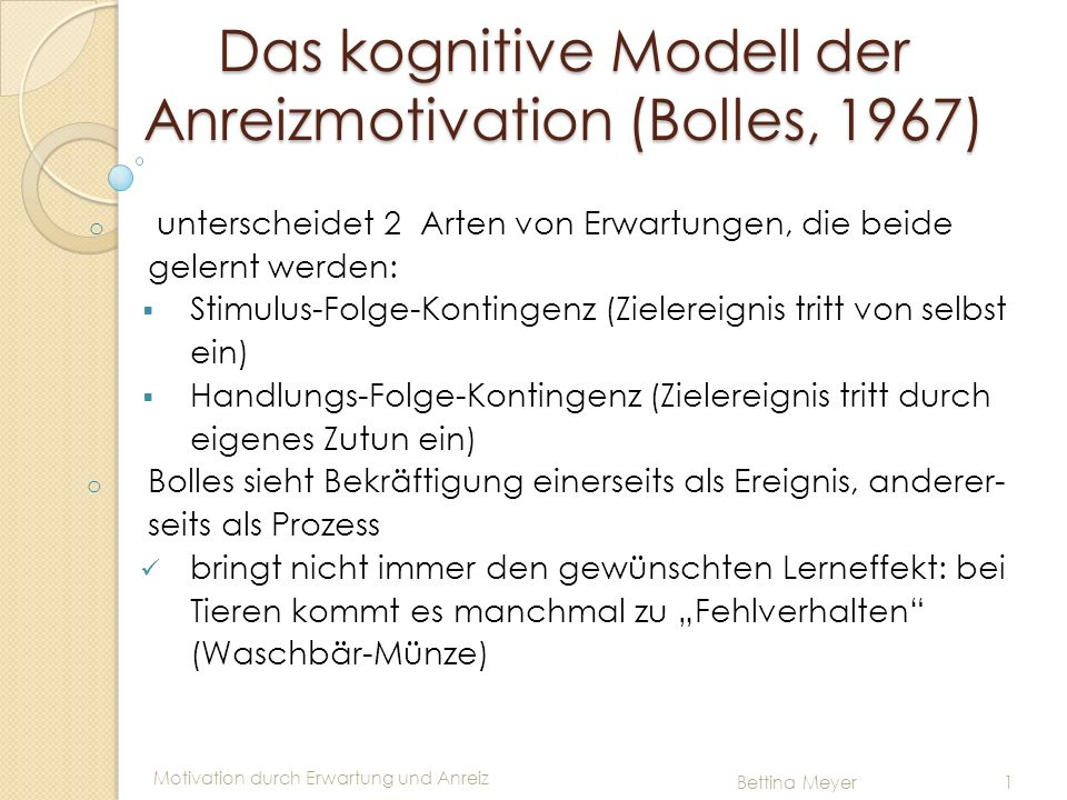 Das kognitive Modell der Anreizmotivation (Bolles, 1967)