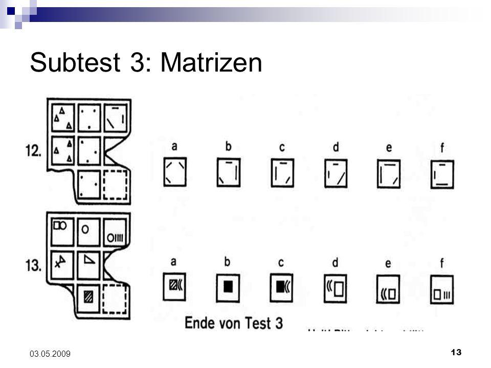 Subtest 3: Matrizen 03.05.2009