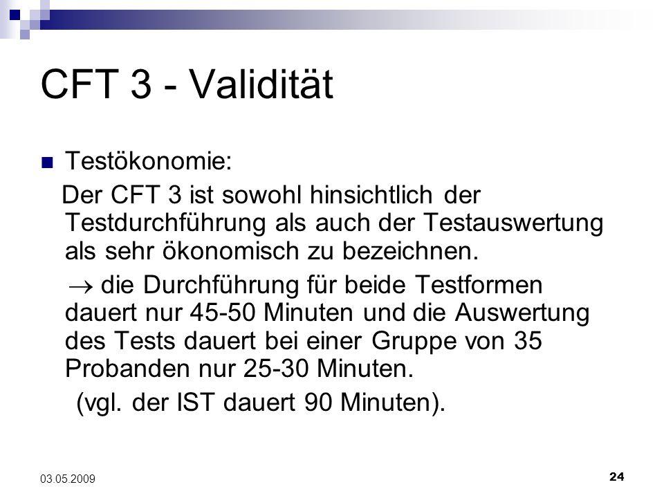 CFT 3 - Validität Testökonomie:
