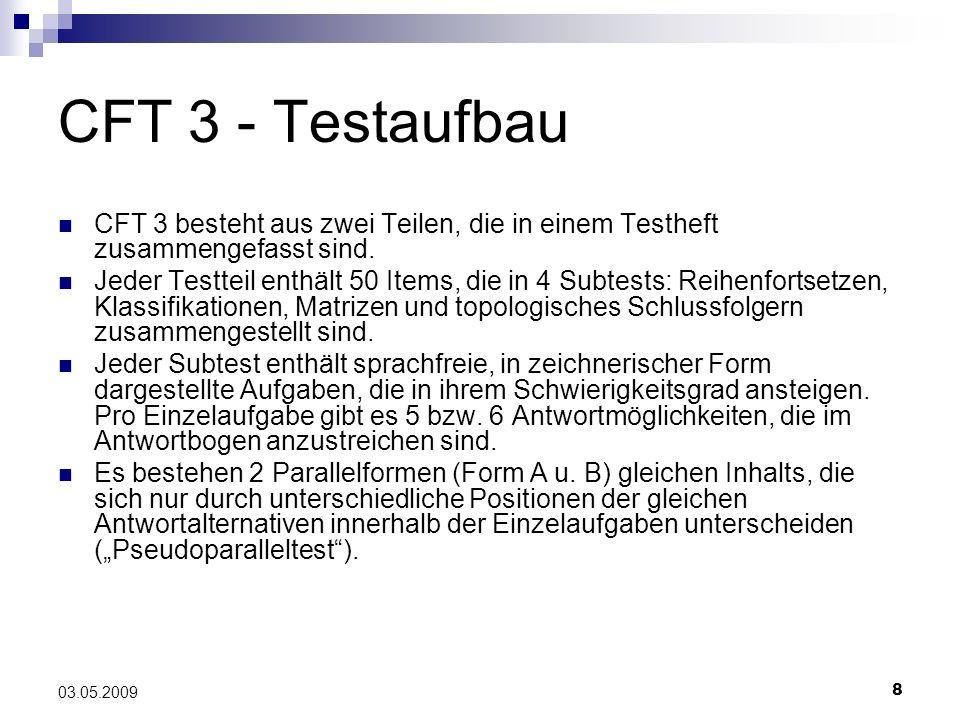 CFT 3 - Testaufbau CFT 3 besteht aus zwei Teilen, die in einem Testheft zusammengefasst sind.