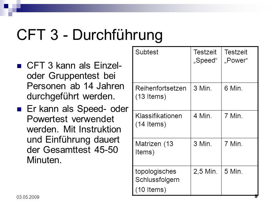 """CFT 3 - Durchführung Subtest. Testzeit """"Speed Testzeit """"Power Reihenfortsetzen (13 Items) 3 Min."""
