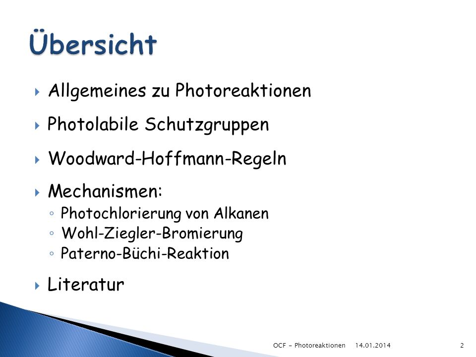 Übersicht Allgemeines zu Photoreaktionen Photolabile Schutzgruppen
