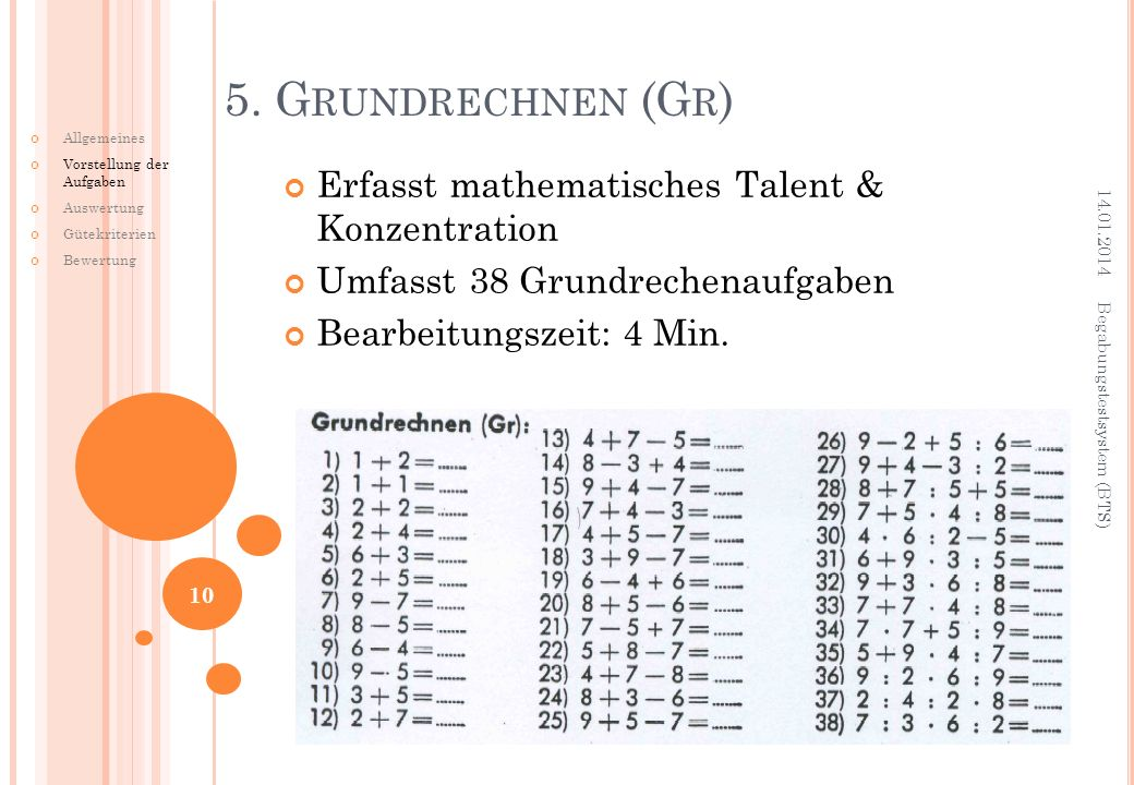 5. Grundrechnen (Gr) Erfasst mathematisches Talent & Konzentration