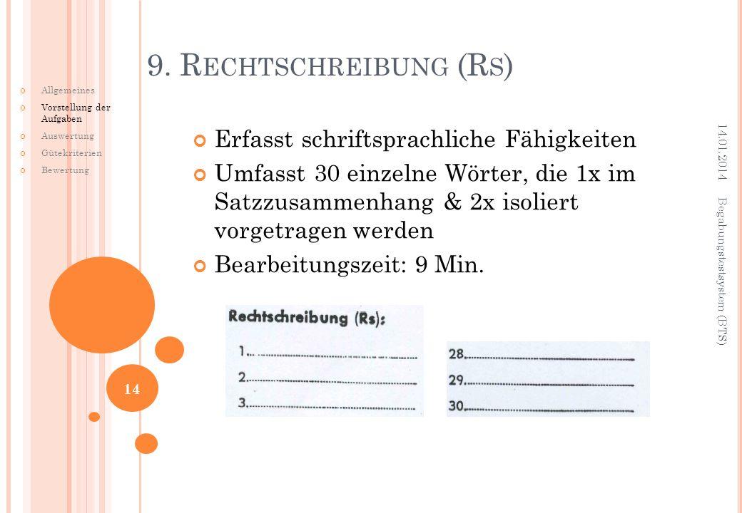 9. Rechtschreibung (Rs) Erfasst schriftsprachliche Fähigkeiten