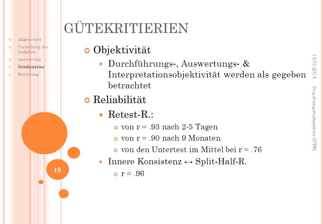 GÜTEKRITIERIEN Objektivität Reliabilität Retest-R.: