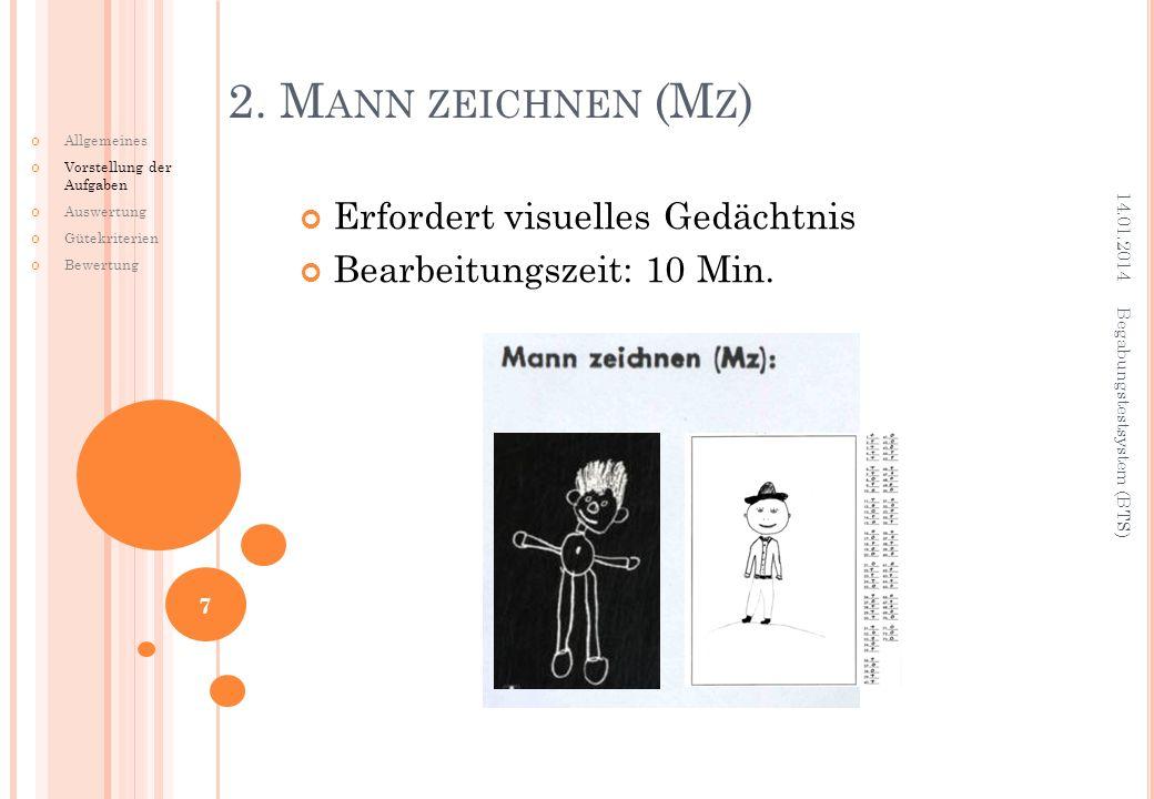 2. Mann zeichnen (Mz) Erfordert visuelles Gedächtnis