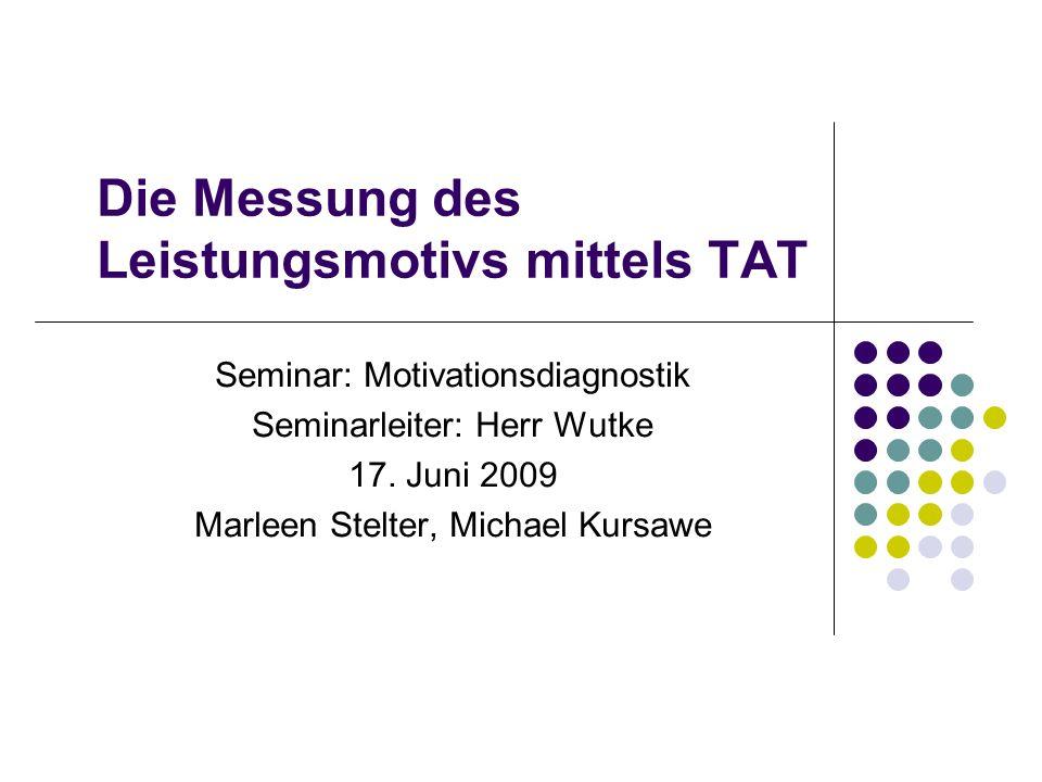 Die Messung des Leistungsmotivs mittels TAT