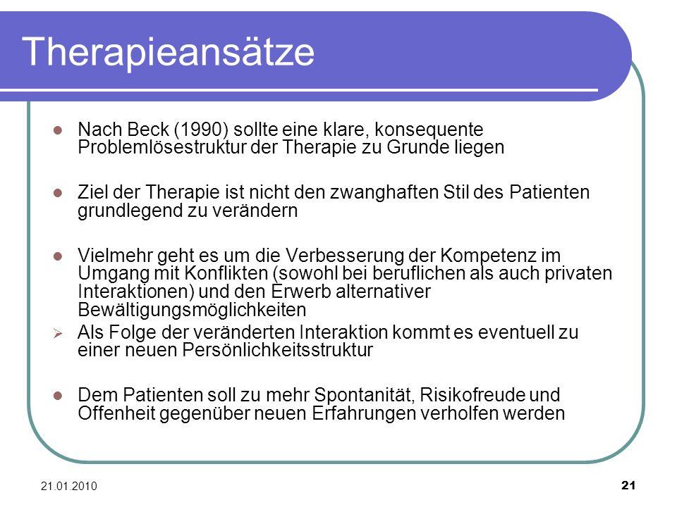 Therapieansätze Nach Beck (1990) sollte eine klare, konsequente Problemlösestruktur der Therapie zu Grunde liegen.