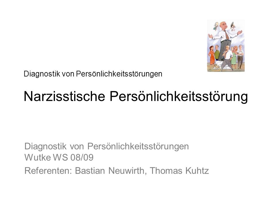 Diagnostik von Persönlichkeitsstörungen Wutke WS 08/09