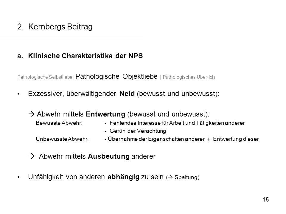 2. Kernbergs Beitrag Klinische Charakteristika der NPS