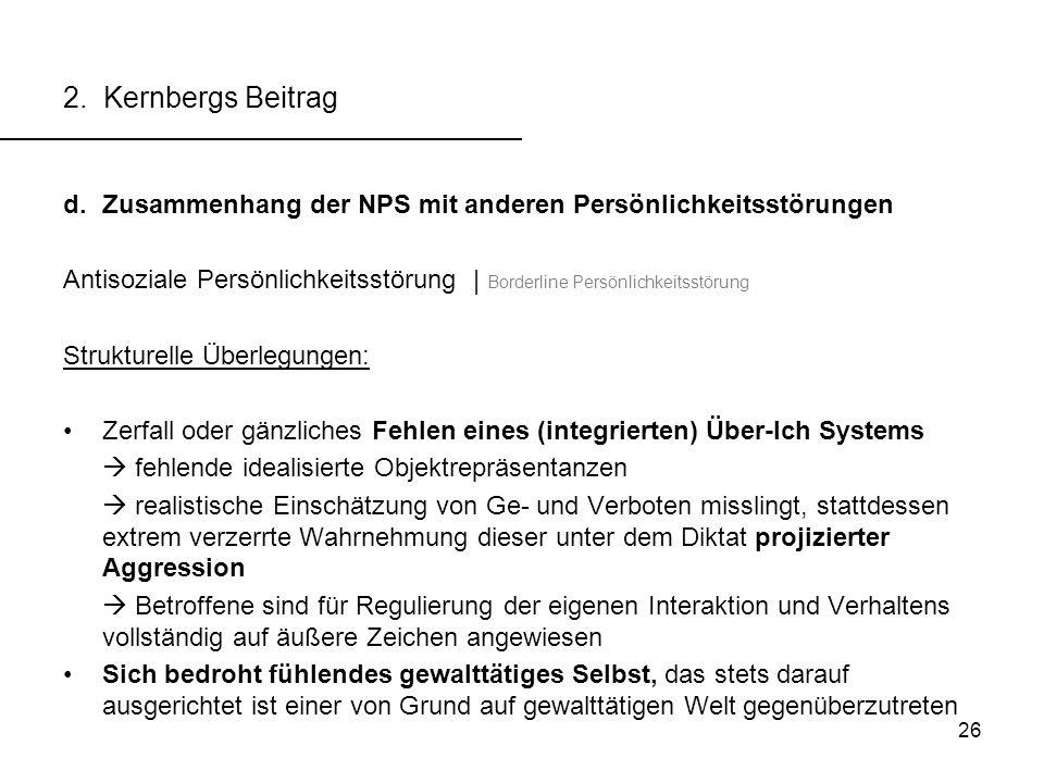 2. Kernbergs Beitrag Zusammenhang der NPS mit anderen Persönlichkeitsstörungen.