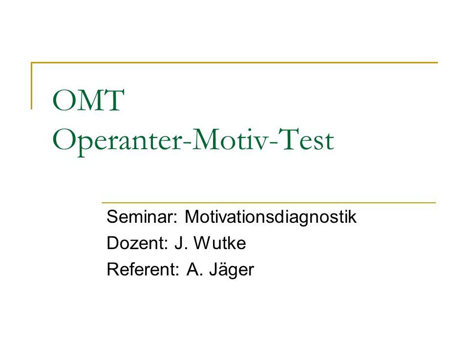 OMT Operanter-Motiv-Test