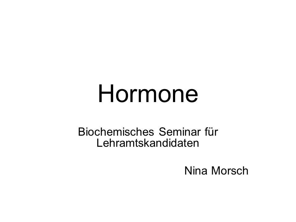 Biochemisches Seminar für Lehramtskandidaten Nina Morsch