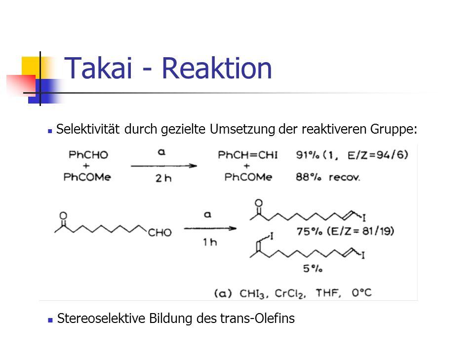 Takai - Reaktion Stereoselektive Bildung des trans-Olefins