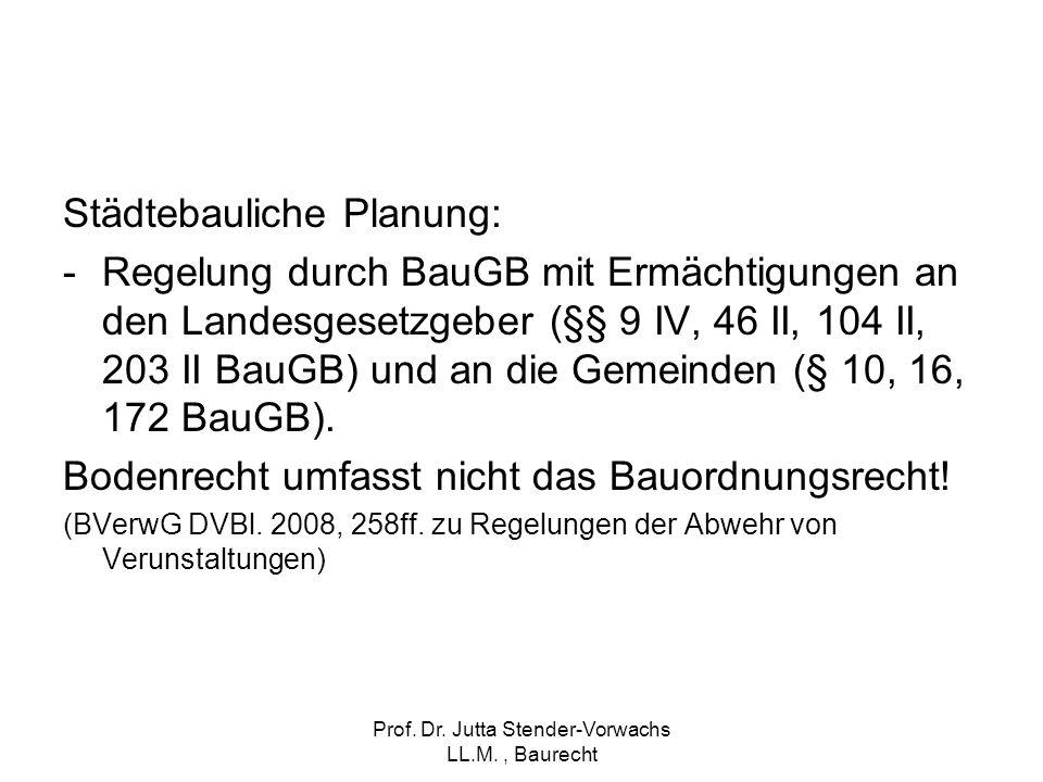 Prof. Dr. Jutta Stender-Vorwachs LL.M. , Baurecht