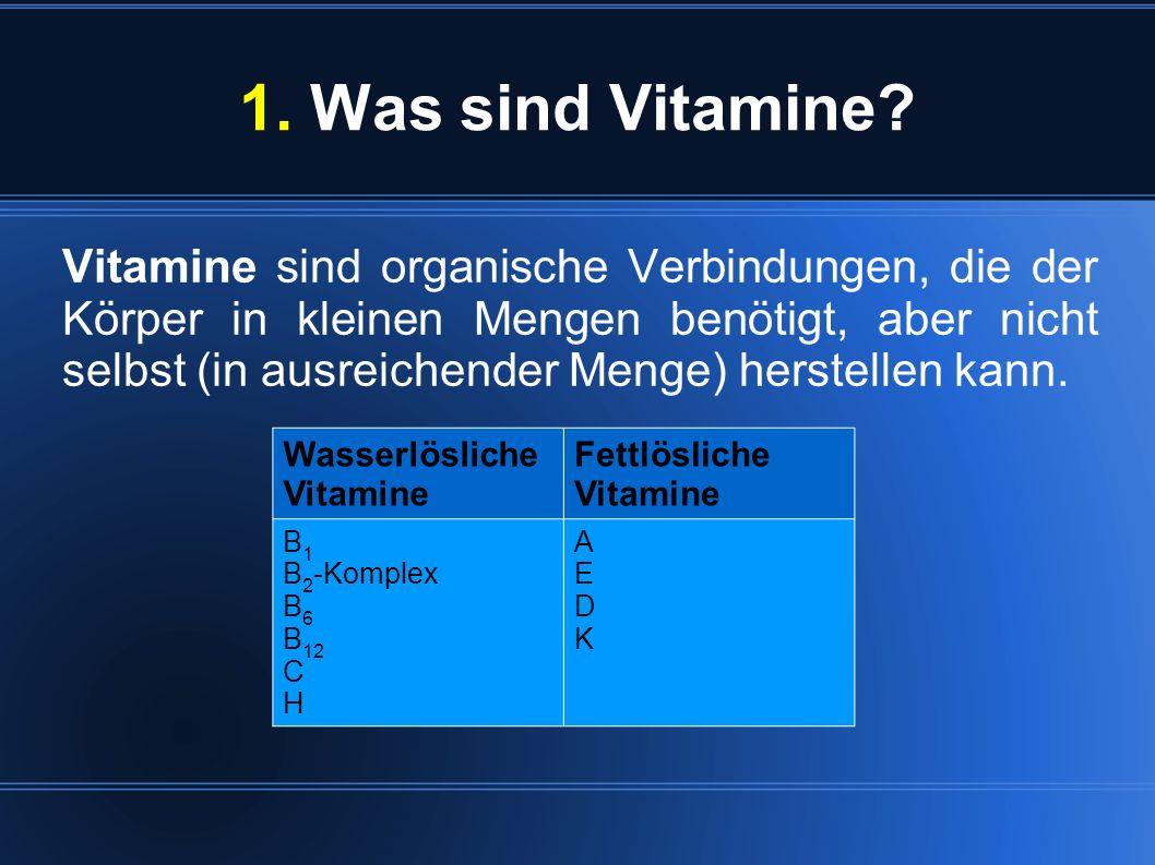 1. Was sind Vitamine