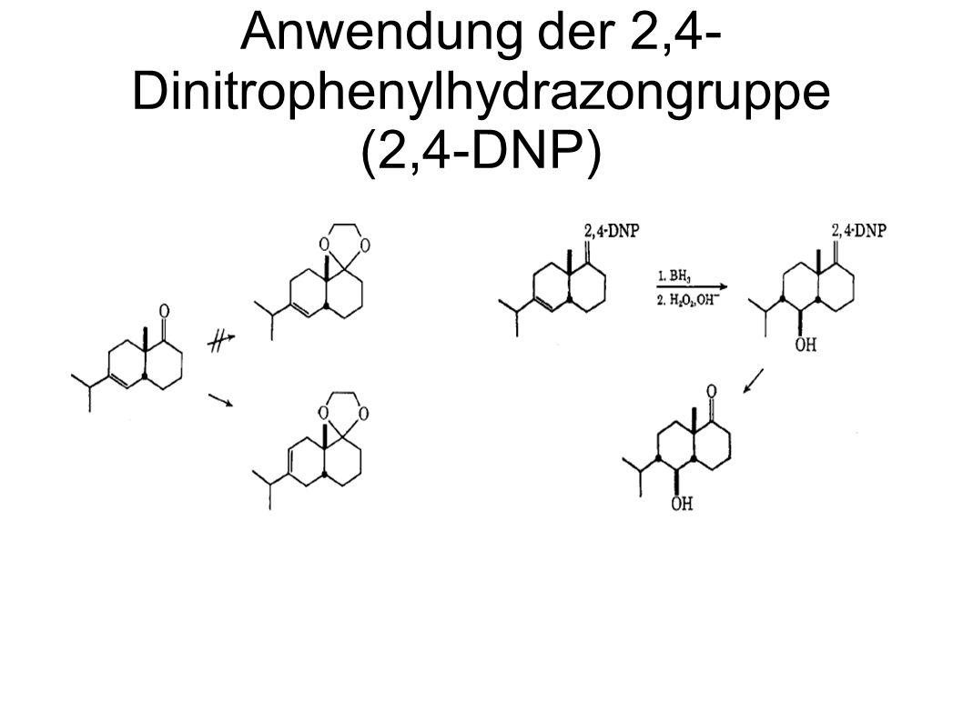 Anwendung der 2,4-Dinitrophenylhydrazongruppe (2,4-DNP)