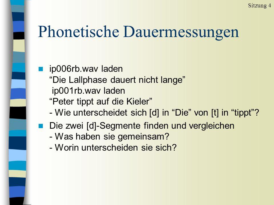 Phonetische Dauermessungen