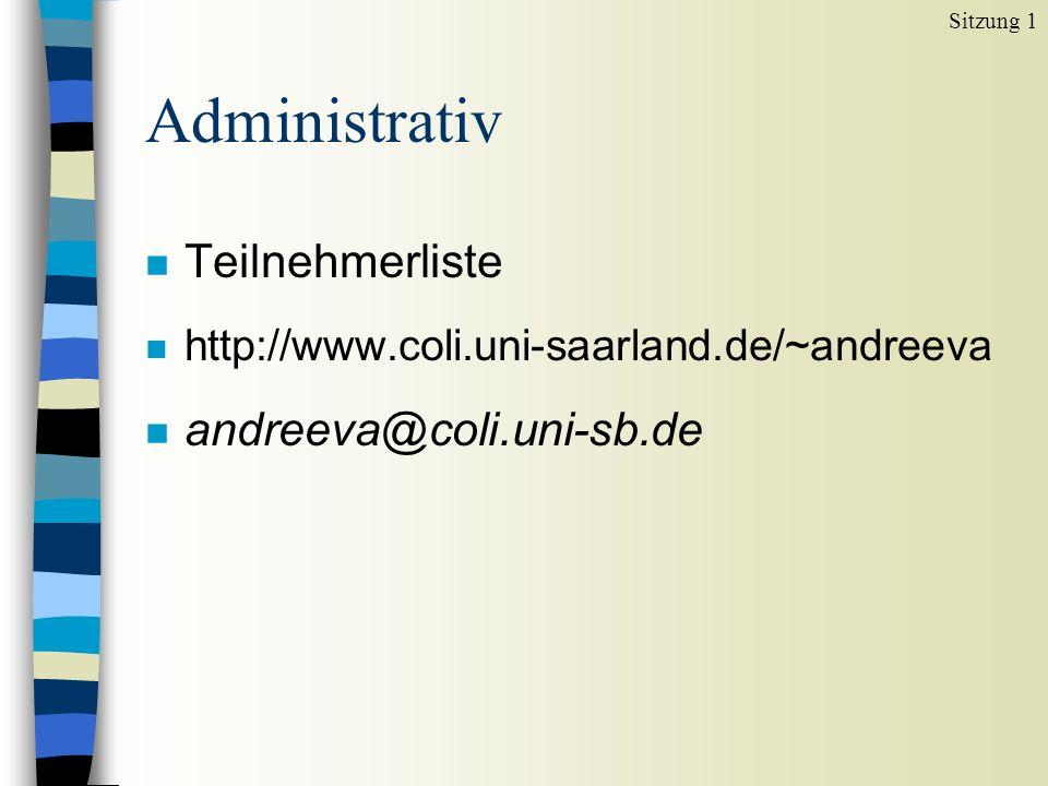 Administrativ Teilnehmerliste andreeva@coli.uni-sb.de