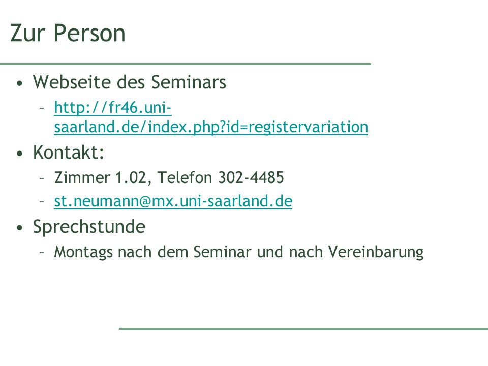 Zur Person Webseite des Seminars Kontakt: Sprechstunde