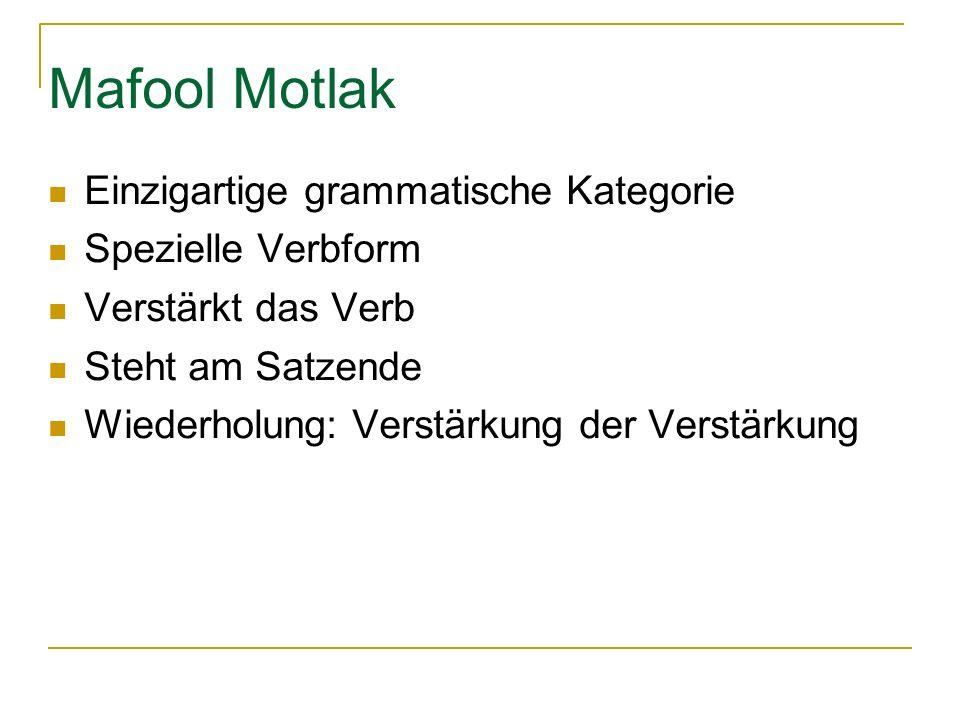 Mafool Motlak Einzigartige grammatische Kategorie Spezielle Verbform