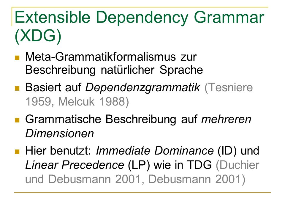 Extensible Dependency Grammar (XDG)