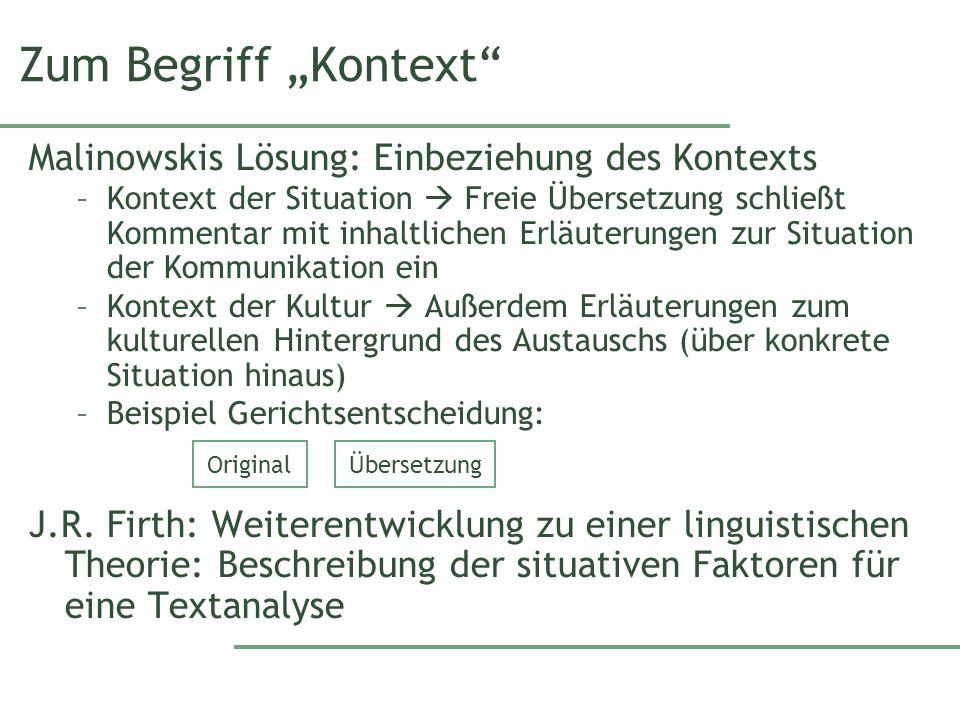 """Zum Begriff """"Kontext Malinowskis Lösung: Einbeziehung des Kontexts"""
