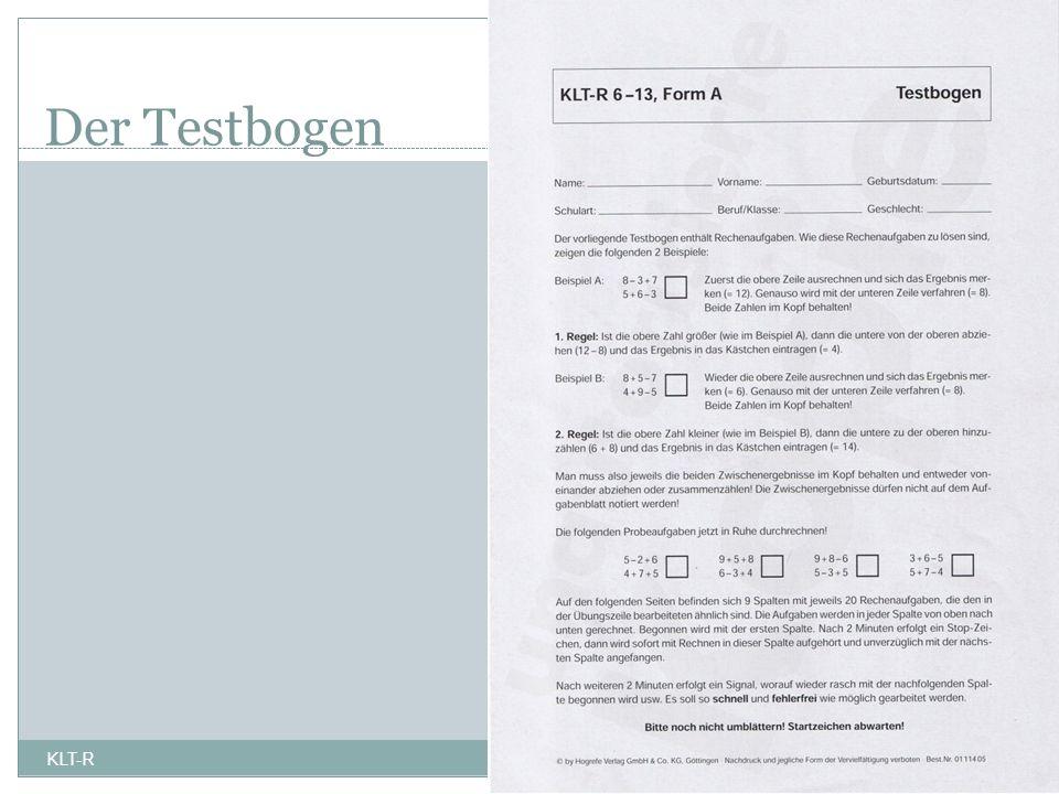 Der Testbogen 10 KLT-R 22.07.2009
