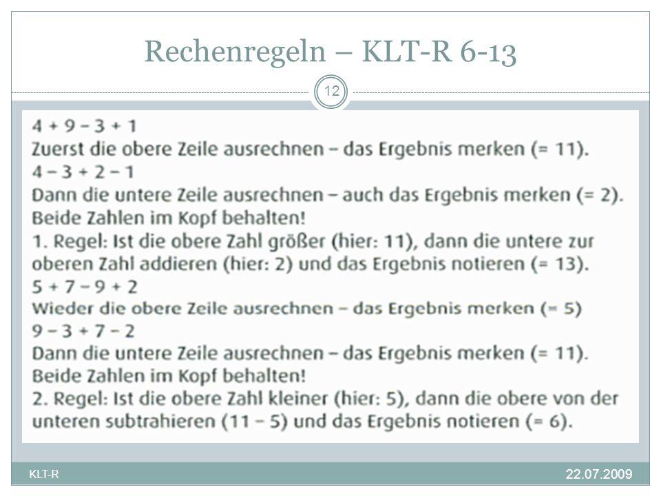 Rechenregeln – KLT-R 6-13 12 KLT-R 22.07.2009