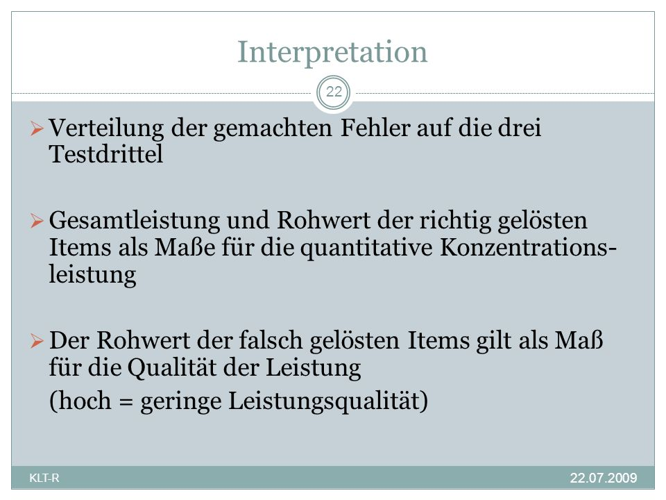 Interpretation 22. Verteilung der gemachten Fehler auf die drei Testdrittel.